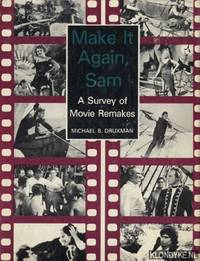 Make it again  Sam: a survey of movie remakes