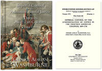 Imperial Control of the Administration of Justice in the Thirteen..