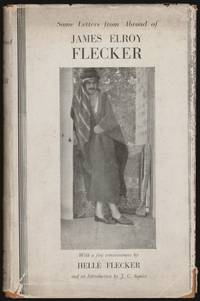 Some Letters From Abroad of James Elroy Flecker