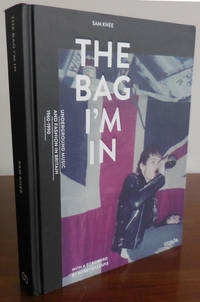 The Bag I'm In Underground Music and Fashion in Britain 1960 - 1990