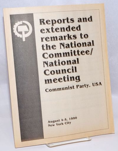 New York: Communist Party USA, 1990. 29p., 8.5x11 inch pamphlet, paper toned, otherwise very good.