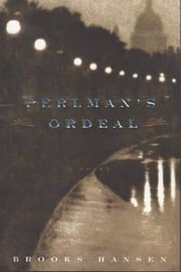 PERLMAN'S ORDEAL.