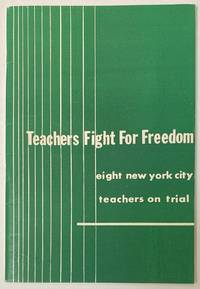 image of Teachers fight for freedom, eight New York City teachers on trial