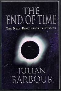 The End of Time.  The Next Revolution in Physics