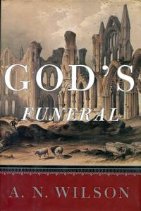 image of God's Funeral: The Decline of Faith in Western Civilization
