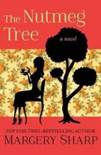 image of The Nutmeg Tree: A Novel