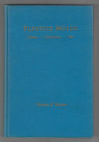 image of Plastics Molds: Design, Construction, Use