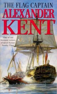 The Flag Captain by  Alexander Kent - Paperback - from World of Books Ltd and Biblio.com