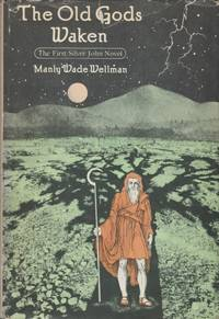 image of The Old Gods Waken (The First Silver John Novel)