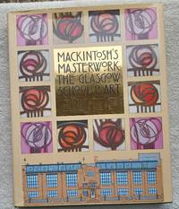 image of Mackintosh's Masterwork - The Glasgow School of Art
