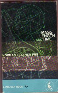 Mass Length and Time -The Concepts of Force & Mass, Moments of Force & Moments of Inertia, Universal Gravitation, Potential Energy, Collisions, Friction of Solids Liquids & Gases, Heat & Energy, The Kinetic Theory of Gases, Elasticity, Sur