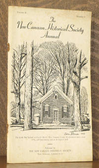 THE NEW CANAAN HISTORICAL SOCIETY ANNUAL VOL. II, NO. 3 1949