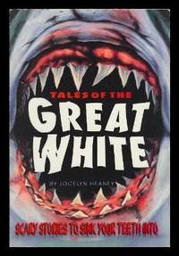 TALES OF THE GREAT WHITE