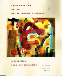 Latin American Artists of the Twentieth Century A selection from the exhibition