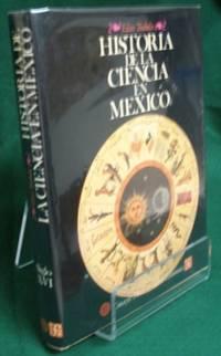 Historia de la Ciencia en Mexico. Estudios y Textos Siglo XVI by  Elías (1942- ) Trabulse Atala - First - 1983 - from The Book Collector ABAA, ILAB (SKU: A0631)