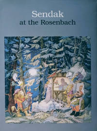 Sendak at the Rosenbach:  An Exhibition Held at the Rosenbach Museum and  Library April 28 - October 30, 1995