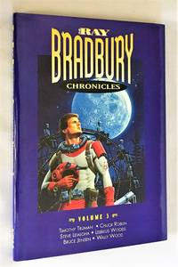 The Ray Bradbury Chronicles III [Volume 3 / Vol. Three]