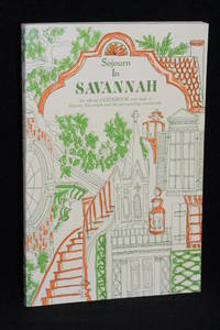 image of Sojourn in Savannah; An Official Guidebook and Map of Historic Savannah and the Surrounding Countryside
