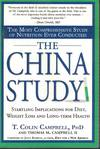 China Study Startling Implications for Diet, Weight Loss and Long Term  Health