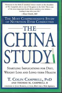image of China Study Startling Implications for Diet, Weight Loss and Long Term  Health