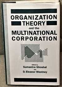 Organization Theory and the Multination Corporation