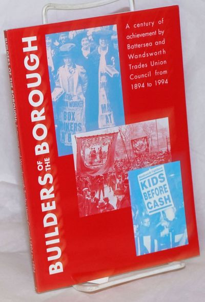 London: Battersesa & Wandsworth Trades Union Council, 1993. 66p., wraps, 5.75x8.25 inches, illus., v...
