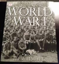 image of WORLD WAR I - THE DEFINIITVE VISUAL HISTORY