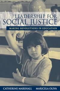 Leadership for Social Justice : Making Revolutions in Education