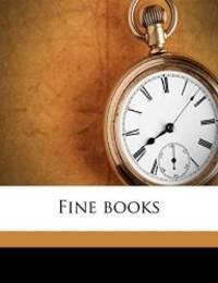 Fine books by Alfred W. 1859-1944 Pollard - 2010-08-16