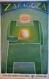 Copa del Mundo de Futbol Espana 1982, Zaragoza (World Cup Soccer Poster)