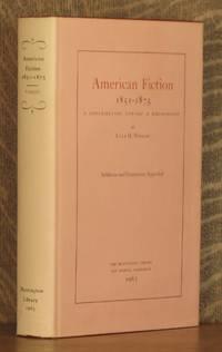 AMERICAN FICTION 1851 - 1875, A CONTRIBUTION TOWARD A BIBLIOGRAPHY