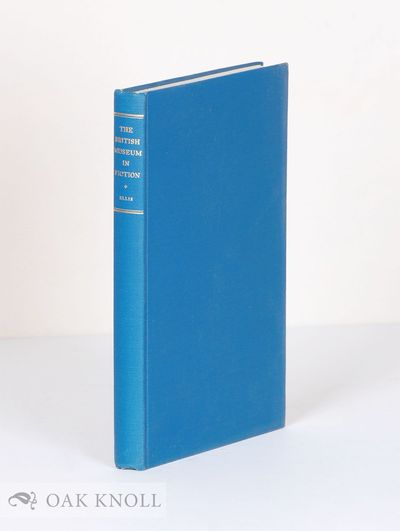 Buffalo: Privately printed, 1981. cloth. British Museum. 8vo. cloth. xiv, 193, (2) pages. First edit...