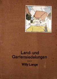 Land-Und Gartensiedelungen