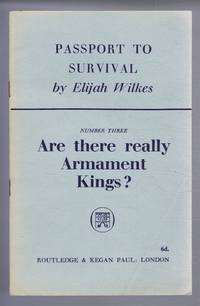 Passport to Survival: Number Three, Are there really Armament Kings?
