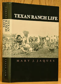 Texan Ranch Life; with Three Months Through Mexico in a Prairie Schooner