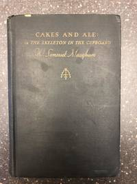 image of CAKES AND ALE: OR THE SKELETON IN THE CUPBOARD
