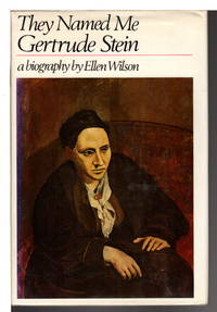 THEY NAMED ME GERTRUDE STEIN: A Biography.