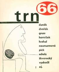 Trn: Humoristický Ob asník [The Thorn: A Humorous Periodical]. Vol. I, No. 1 (1966) through Vol. II, No. 4 (1968) (all published)