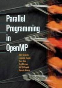 Parallel Programming in OpenMP by Rohit Chandra - Paperback - 2000-08-03 - from Books Express and Biblio.com