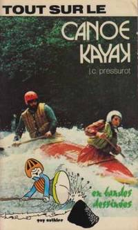 Tout sur le canoe kayak, en bandes dessinees