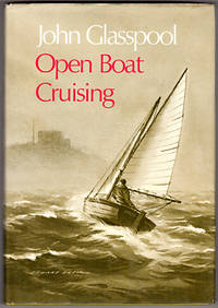 Open Boat Cruising by  John Glasspool - Hardcover - 1973-12-01 - from Lake Country Books and More and Biblio.com