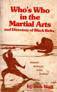 image of *SIGNED* Who's Who in the Martial Arts and Directory of Black Belts