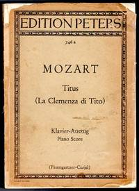 La Clemenza di Tito [Titus] - Opera Seria in Three Acts [VOCAL & PIANO SCORE]