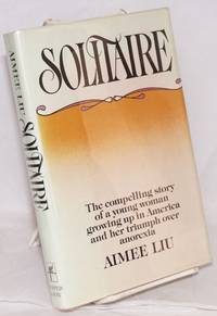 Solitaire; a narrative