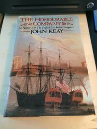 image of The Honourable Company: A History of the English East India Company
