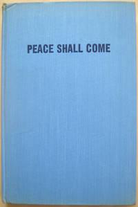Peace Shall Come