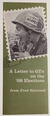 A letter to GI's on the '68 elections