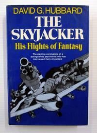 image of The Skyjacker. His Flights of Fancy