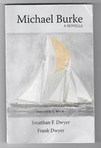 Michael Burke: A Novella