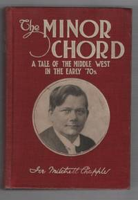 The Minor Chord: A Tale of the Middle West in the Early '70s